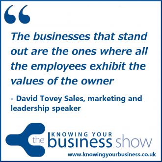 The businesses that stand out are the ones where all the employees exhibit the values of the owner