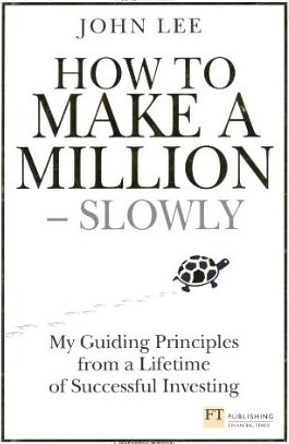 How to Make a Million Slowly by Lord Lee