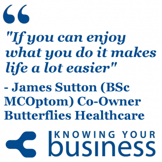 Knowing Your Business interview Butterflies Co-founder James Sutton Co-Owner Butterflies Healthcare