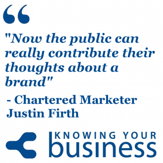 "Justin Firth say's ""now the public can really contribute their thoughts about a brand"""
