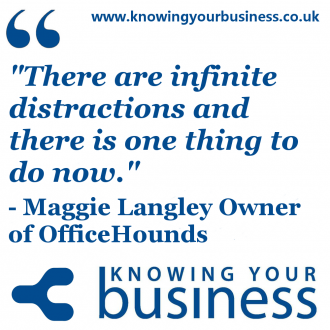 Maggie highlights how entrepreneurs face so many distractions including the ever relentless email, maintaining Social Media accounts and phone interruptions.