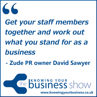 Get your staff members together and work out what you stand for as a business